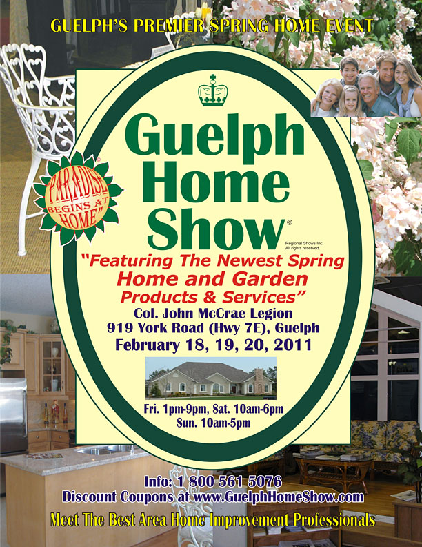 Guelph Home Show © February 18, 2011 to February 20, 2011