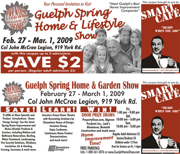 Guelph Spring Home And Garden Show February 27, 2009 To March 1, 2009  Admission Coupon