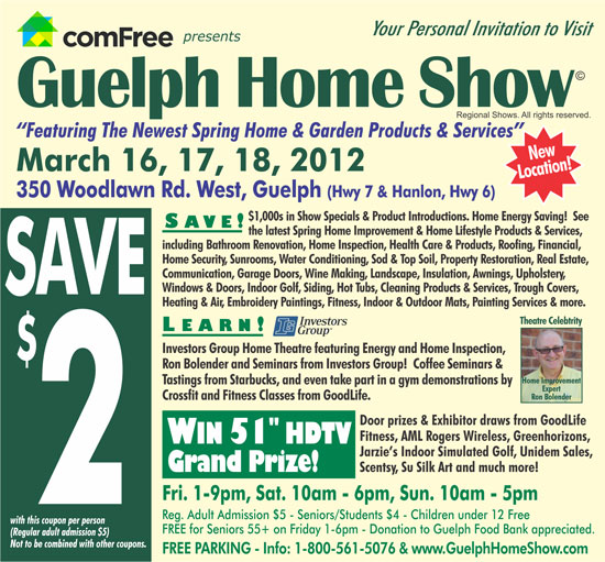Guelph Home Show March 16 2012 To March 18 2012 Admission Coupon